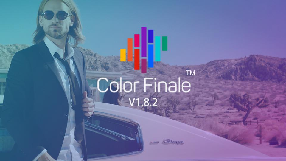 《FCPX插件:Color Finale Pro 1.8.2_最强大的调色插件_支持最新FCPX10.4.3》