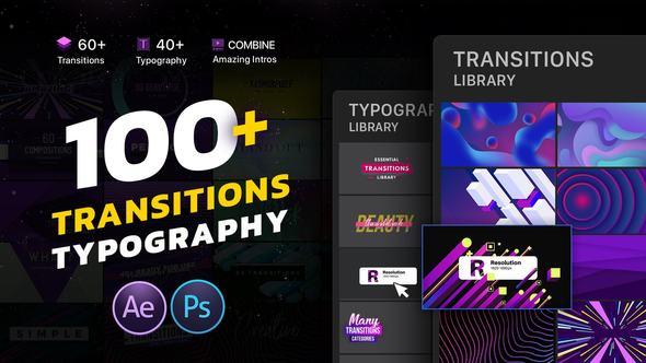 《AE模板:Transitions & Typography Library_100+创意时尚视频元素转场+文字标题排版动画》