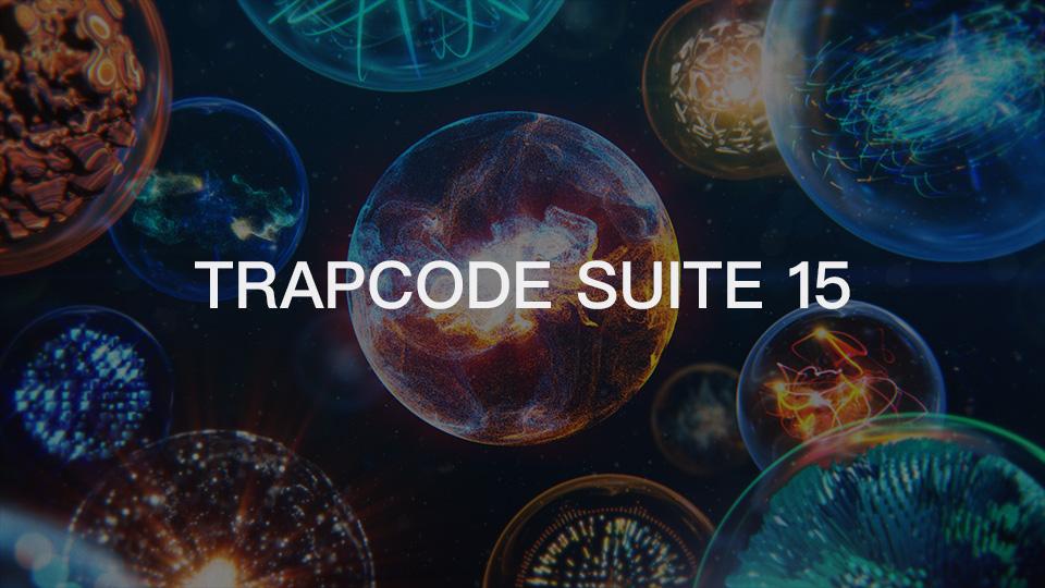 《AE插件:Red Giant Trapcode Suite 15.1.7_红巨星粒子特效套装(Win&Mac)》
