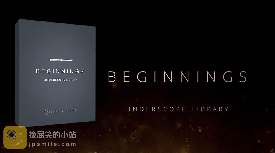 《音效:Beginnings_大师级背景旋律音乐套装(第6套)_Lens Distortions》
