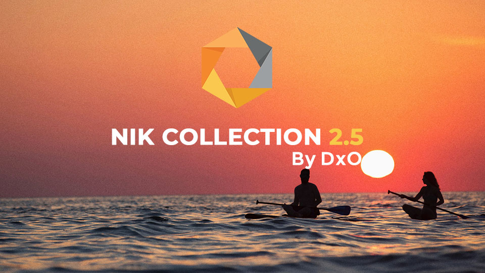 《Nik Collection 2.5.0 by DxO 中文版 For PS/LR(Win&Mac)》