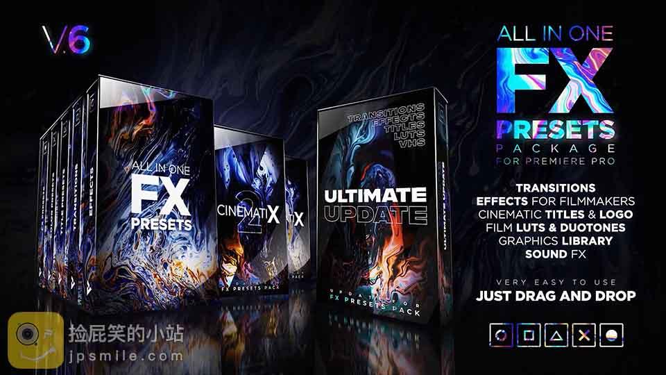 《PR工程预设:FX Presets Pack v6 包含转场过渡文字标题特效VHS调色LUTS图标Logo动画音效等》