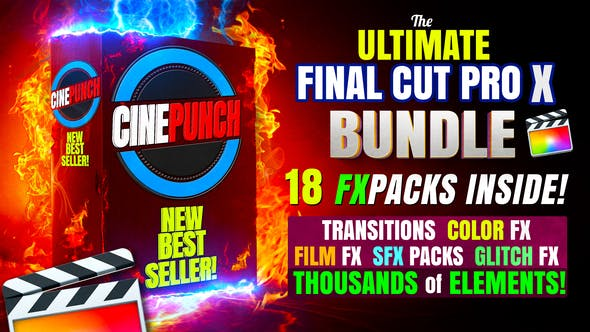 《CINEPUNCH for FCPX_转场过渡 预设 声音包 调色包 18个特效包 数千个FX特效元素_号称全世界最强大最丰富的特效套装》
